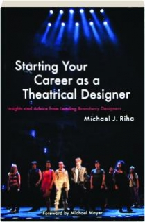 STARTING YOUR CAREER AS A THEATRICAL DESIGNER