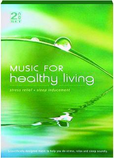 MUSIC FOR HEALTHY LIVING