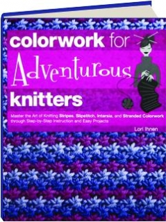COLORWORK FOR ADVENTUROUS KNITTERS