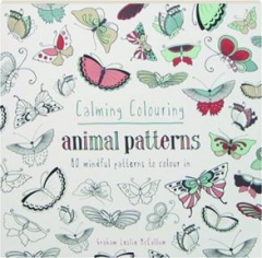 CALMING COLOURING ANIMAL PATTERNS: 80 Mindful Patterns to Colour In