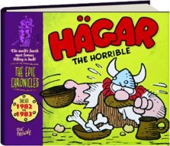 <I>HAGAR THE HORRIBLE:</I> Dailies 1982 to 1983