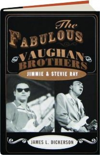 THE FABULOUS VAUGHAN BROTHERS: Jimmie & Stevie Ray
