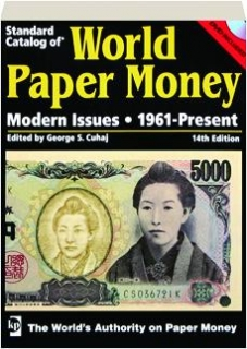 STANDARD CATALOG OF WORLD PAPER MONEY, 14TH EDITION: Modern Issues, 1961-Present