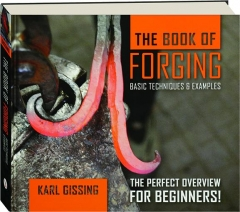 THE BOOK OF FORGING: Basic Techniques & Examples