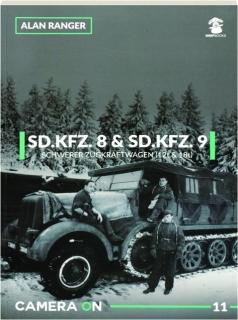 SD.KFZ. 8 & SD.KFZ. 9 SCHWERER ZUGKRAFTWAGEN (12T & 18T): Camera On 11