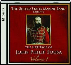 THE HERITAGE OF JOHN PHILIP SOUSA, VOLUME 1