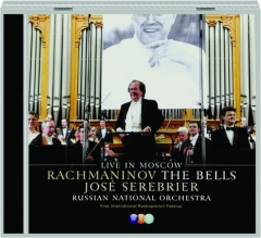 RACHMANINOV: The Bells--Live in Moscow