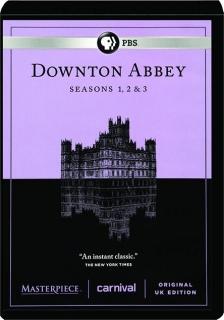 DOWNTON ABBEY: Seasons 1, 2 & 3