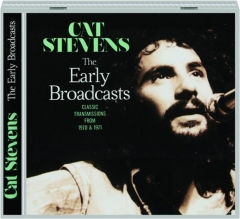CAT STEVENS: The Early Broadcasts