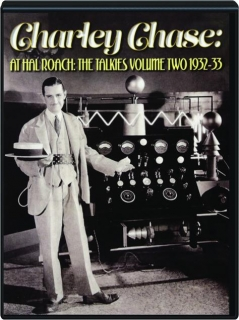 CHARLEY CHASE: At Hal Roach--The Talkies, Volume Two 1932-33