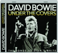 DAVID BOWIE: Under the Covers