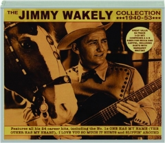THE JIMMY WAKELY COLLECTION 1940-53