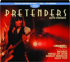 PRETENDERS: With Friends
