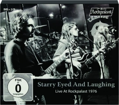 STARRY EYED AND LAUGHING: Live at Rockpalast 1976
