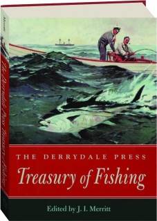 THE DERRYDALE PRESS TREASURY OF FISHING