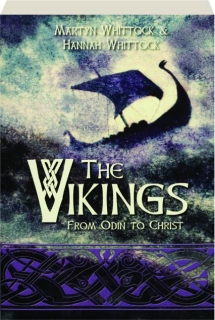 THE VIKINGS: From Oden to Christ
