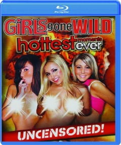 HOTTEST MOMENTS EVER: Girls Gone Wild