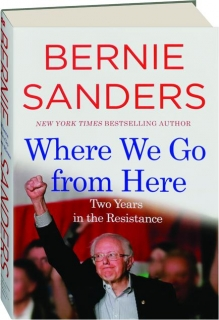 WHERE WE GO FROM HERE: Two Years in the Resistance