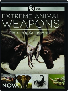 EXTREME ANIMAL WEAPONS: NOVA
