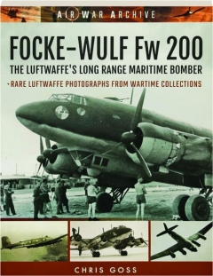 FOCKE-WULF FW 200: Air War Archive