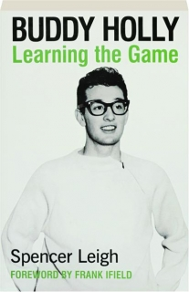 BUDDY HOLLY: Learning the Game