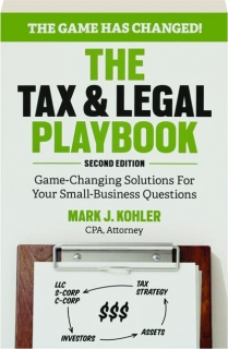 THE TAX & LEGAL PLAYBOOK, SECOND EDITION