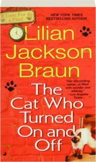 THE CAT WHO TURNED ON AND OFF