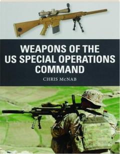 WEAPONS OF THE US SPECIAL OPERATIONS COMMAND: Weapon 69