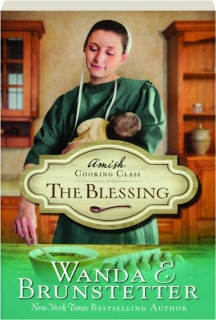 THE BLESSING: Amish Cooking Class