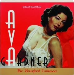 AVA GARDNER: The Barefoot Contessa