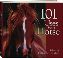 101 USES FOR A HORSE