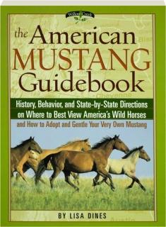 THE AMERICAN MUSTANG GUIDEBOOK
