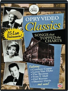 OPRY VIDEO CLASSICS: Songs That Topped the Charts