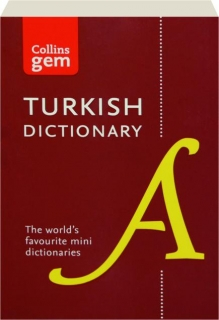 COLLINS GEM TURKISH DICTIONARY, SECOND EDITION