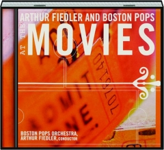 ARTHUR FIEDLER AND BOSTON POPS AT THE MOVIES