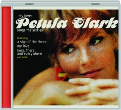 MY LOVE: Petula Clark Sings the Sixties