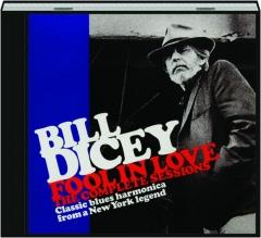 BILL DICEY: Fool in Love
