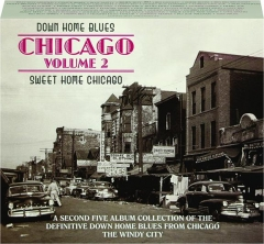 DOWN HOME BLUES: Chicago, Volume 2