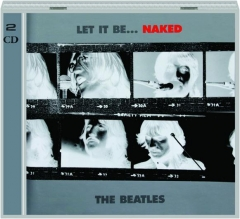 THE BEATLES: Let It Be...Naked
