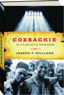 COXSACKIE: The Life and Death of Prison Reform