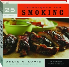 TECHNIQUES FOR SMOKING: 25 Essentials