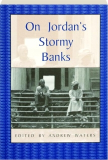 ON JORDAN'S STORMY BANKS: Personal Accounts of Slavery in Georgia
