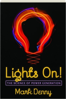 LIGHTS ON! The Science of Power Generation