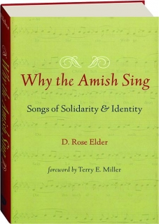 WHY THE AMISH SING: Songs of Solidarity & Identity