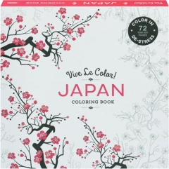 JAPAN COLORING BOOK: Vive Le Color!