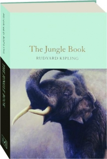 THE JUNGLE BOOK: Macmillan Collector's Library