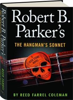 ROBERT B. PARKER'S THE HANGMAN'S SONNET
