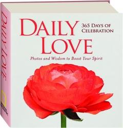 DAILY LOVE: 365 Days of Celebration