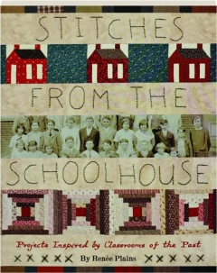 STITCHES FROM THE SCHOOLHOUSE