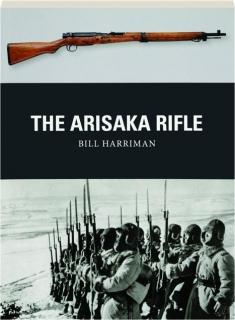 THE ARISAKA RIFLE: Weapon 70